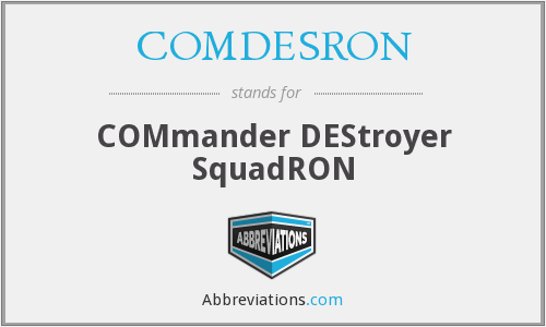 What does COMDESRON stand for?