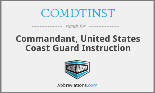 What does COMDTINST stand for?