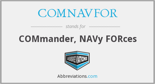 What does COMNAVFOR stand for?