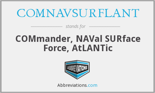 What does COMNAVSURFLANT stand for?