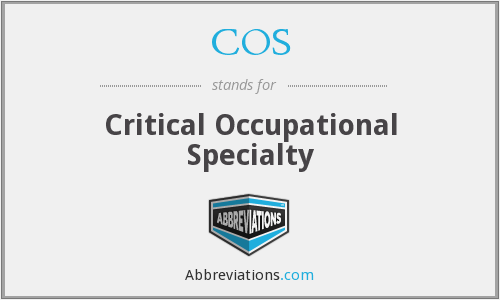 COS - Critical Occupational Specialty