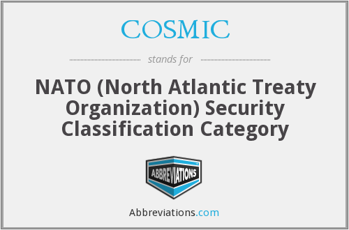 COSMIC - NATO (North Atlantic Treaty Organization) Security Classification Category