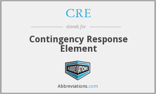 CRE - Contingency Response Element