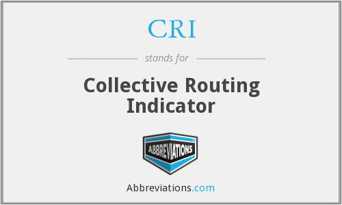 CRI - Collective Routing Indicator