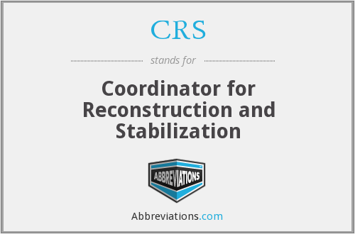 CRS - Coordinator for Reconstruction and Stabilization