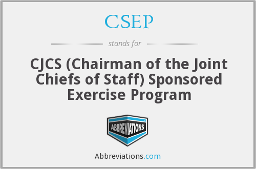 CSEP - CJCS (Chairman of the Joint Chiefs of Staff) Sponsored Exercise Program