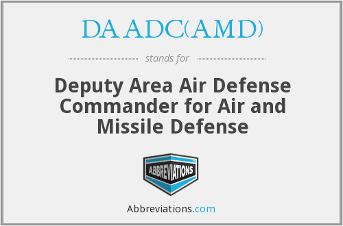 DAADC(AMD) - Deputy Area Air Defense Commander for Air and Missile Defense