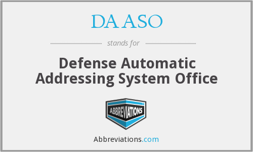 DAASO - Defense Automatic Addressing System Office