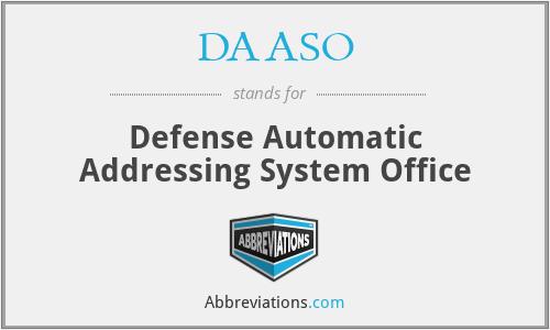 DAASO - Defense Automatic Addressing System Office
