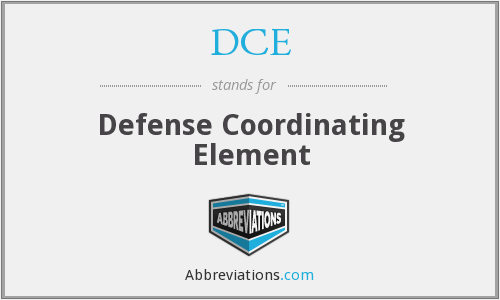 DCE - Defense Coordinating Element