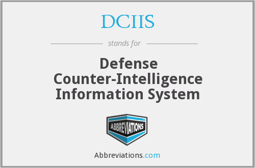DCIIS - Defense Counter-Intelligence Information System