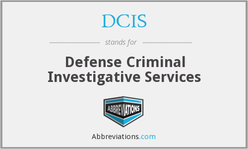 DCIS - Defense Criminal Investigative Services