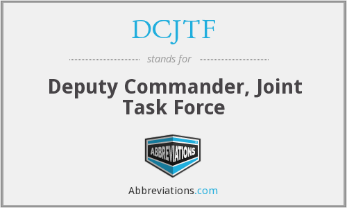 What does DCJTF stand for?