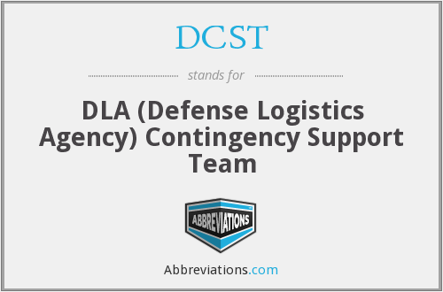 DCST - DLA (Defense Logistics Agency) Contingency Support Team
