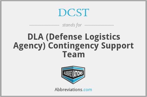 DCST - DLA (Defense Logistics Agency) Contingency Support Team