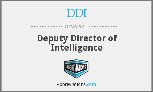 DDI - Deputy Director of Intelligence