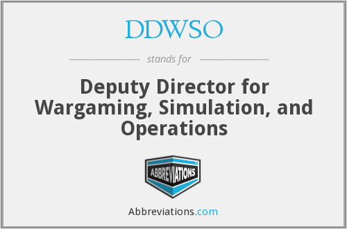 DDWSO - Deputy Director for Wargaming, Simulation, and Operations