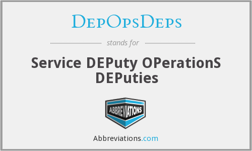 DepOpsDeps - Service DEPuty OPerationS DEPuties