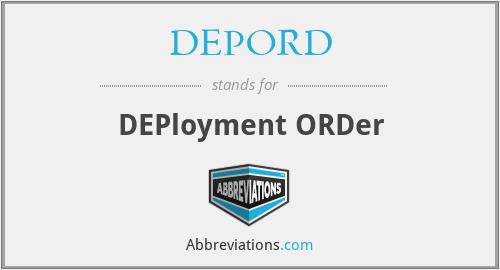 DEPORD - DEPloyment ORDer