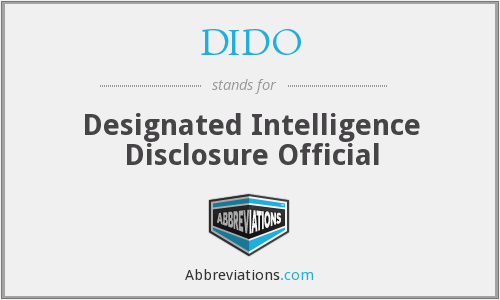 DIDO - Designated Intelligence Disclosure Official