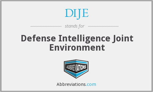 DIJE - Defense Intelligence Joint Environment