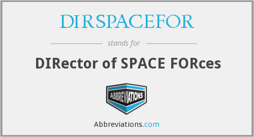 What does DIRSPACEFOR stand for?