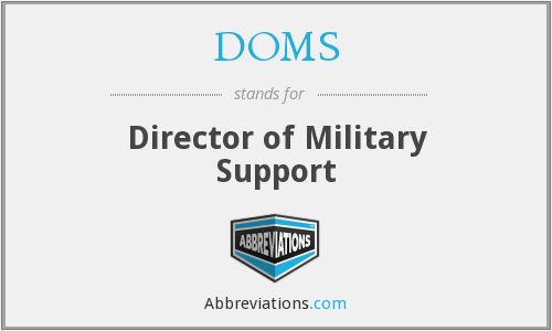 DOMS - Director of Military Support