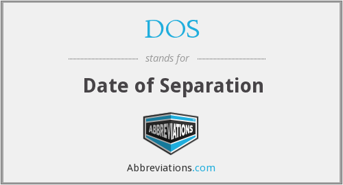 DOS - Date of Separation