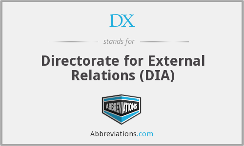 DX - Directorate for External Relations (DIA)