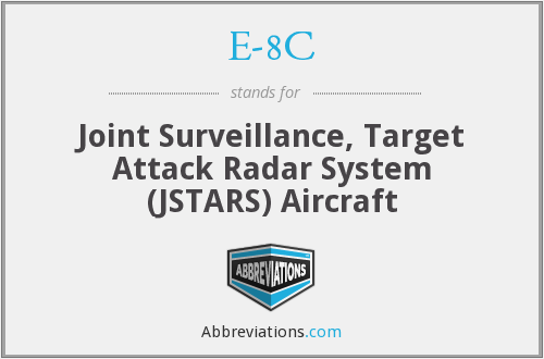 E-8C - Joint Surveillance, Target Attack Radar System (JSTARS) Aircraft