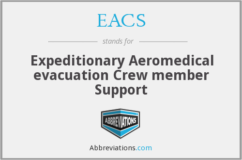 EACS - Expeditionary Aeromedical Evacuation Crew Member Support