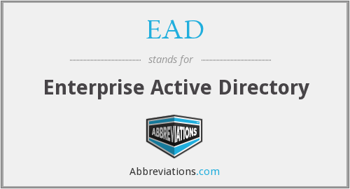 EAD - Enterprise Active Directory