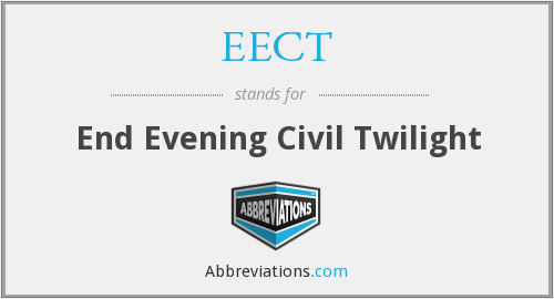 EECT - End Evening Civil Twilight