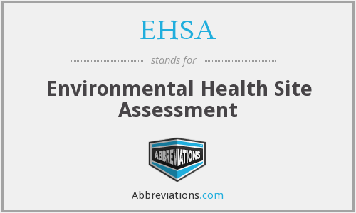 EHSA - Environmental Health Site Assessment