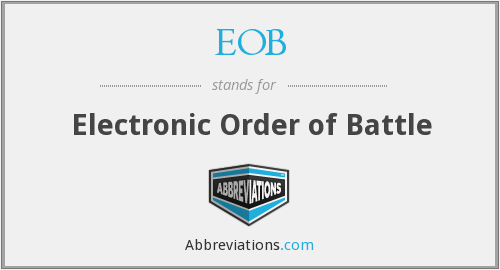 EOB - Electronic Order of Battle