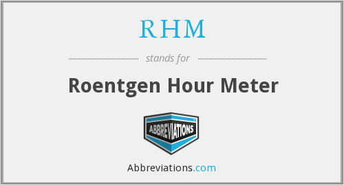 RHM - Roentgen Hour Meter