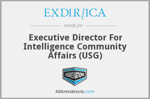 EXDIR/ICA - Executive Director For Intelligence Community Affairs (USG)