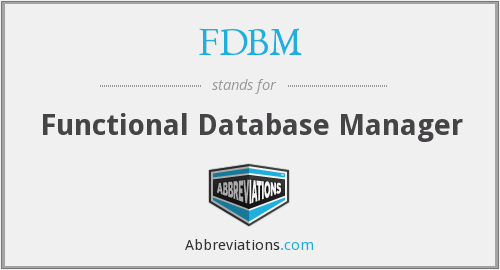 FDBM - Functional Database Manager
