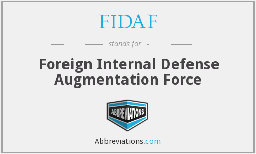 FIDAF - Foreign Internal Defense Augmentation Force