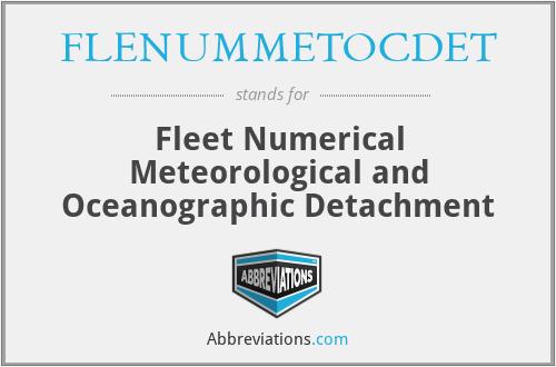 FLENUMMETOCDET - Fleet Numerical Meteorological and Oceanographic Detachment