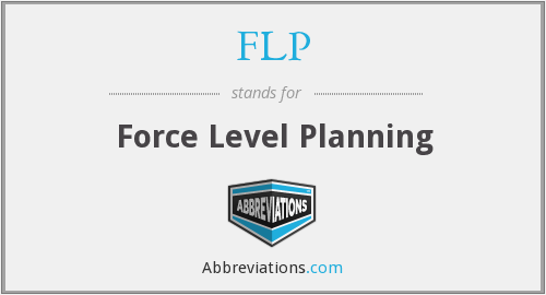FLP - Force Level Planning