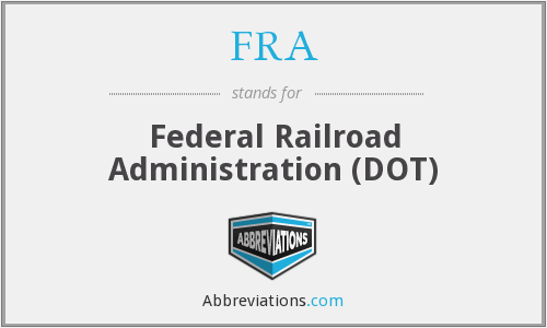 FRA - Federal Railroad Administration (DOT)