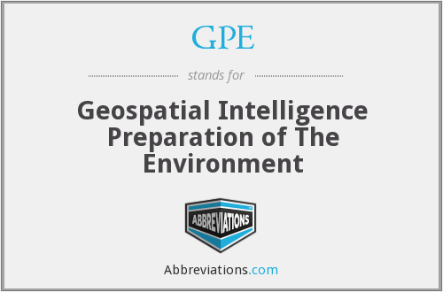 GPE - Geospatial Intelligence Preparation of The Environment
