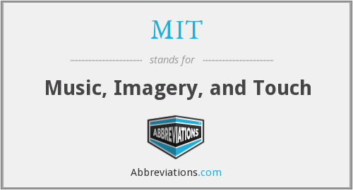 MIT - Music, Imagery, and Touch