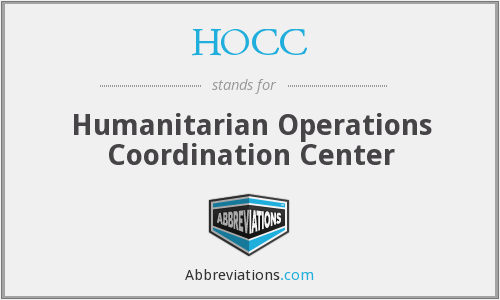 HOCC - Humanitarian Operations Coordination Center