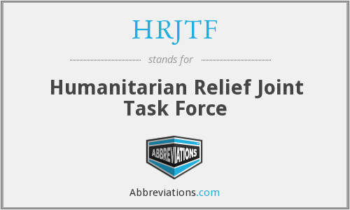 HRJTF - Humanitarian Relief Joint Task Force