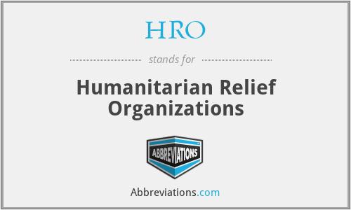 HRO - Humanitarian Relief Organizations