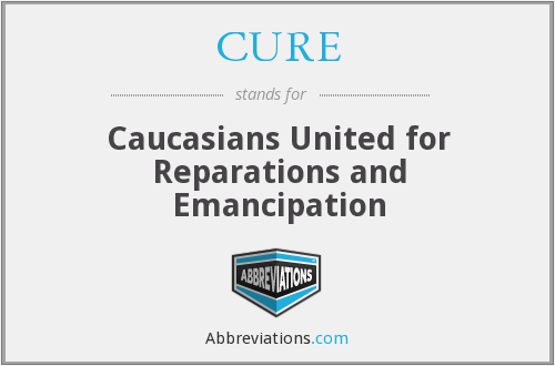 CURE - Caucasians United for Reparations and Emancipation