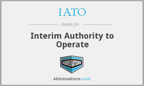 IATO - Interim Authority to Operate