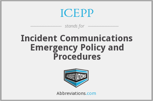 ICEPP - Incident Communications Emergency Policy and Procedures
